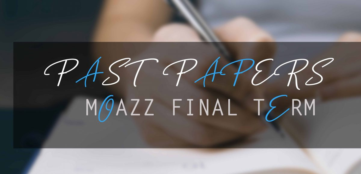 moaaz past papers final term
