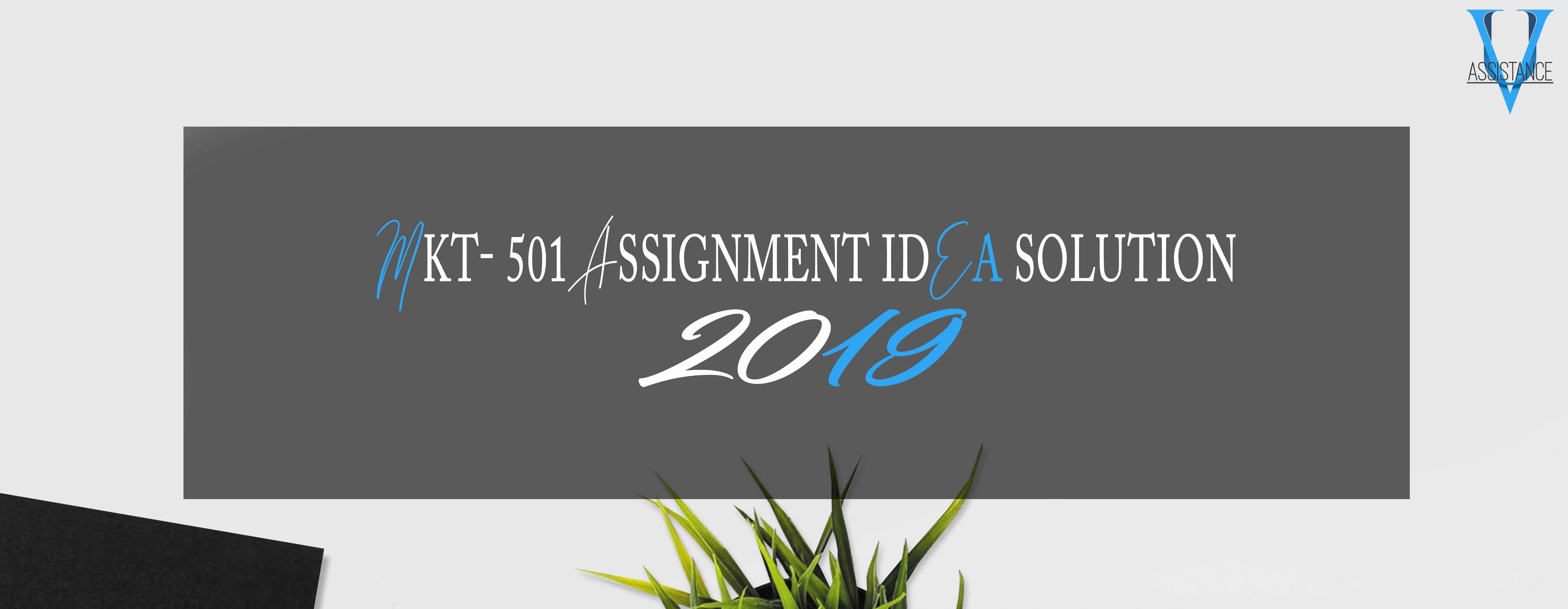 Mkt501 Assignment 1 Solution 2019