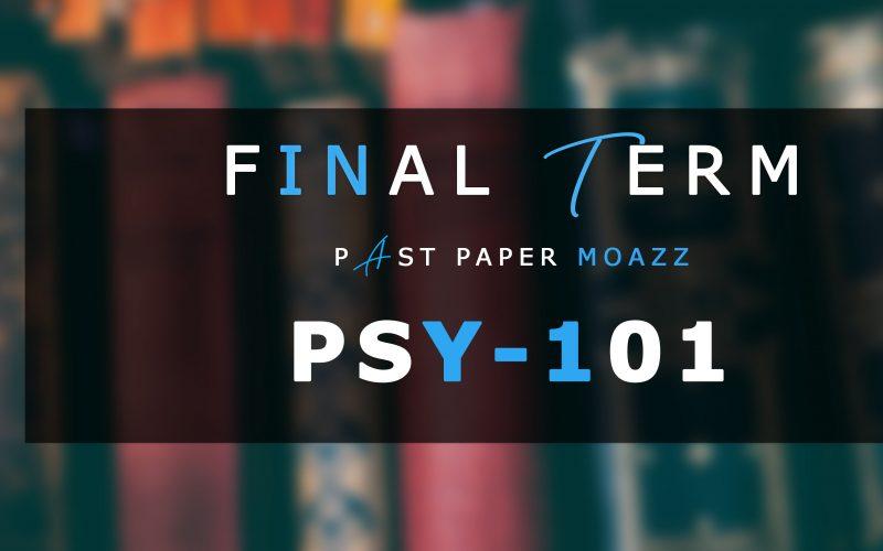PSY101 PastPaper Finalterm