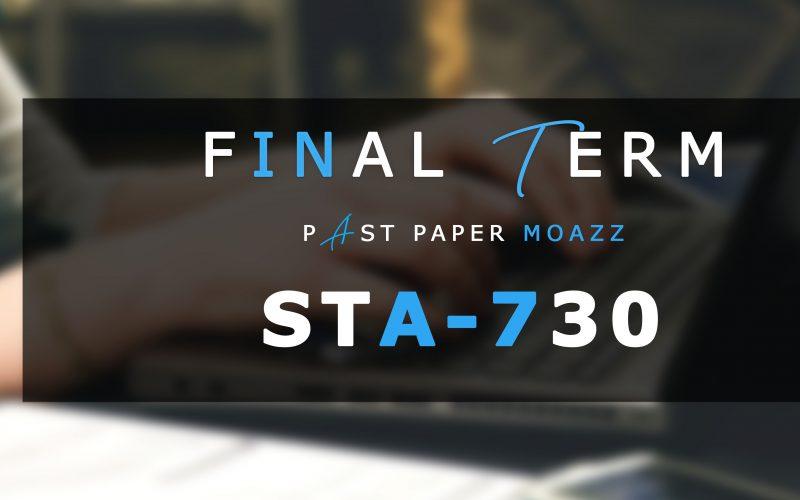 STA730 PastPaper Finalterm