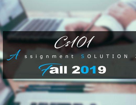 Cs101 Assignment 2 Idea SOLUTION Fall 2019