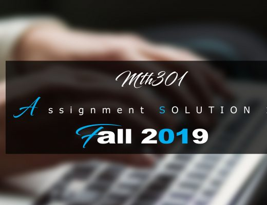 Mth301 Assisgnment 1 Idea SOLUTION Fall 2019