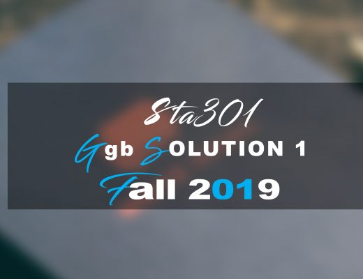 Sta301 Gdb SOLUTION 1 Fall 2019