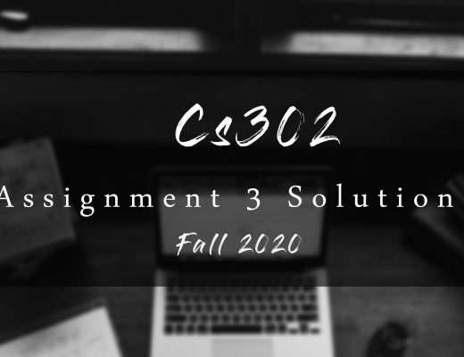 CS302 Assignment 3 Solution Fall 2020