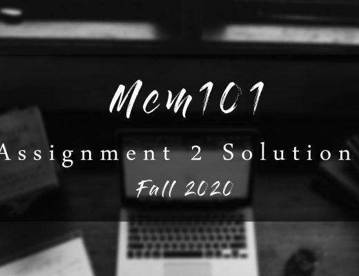 Mcm101 Assisgnment 2 Solution Fall 2020