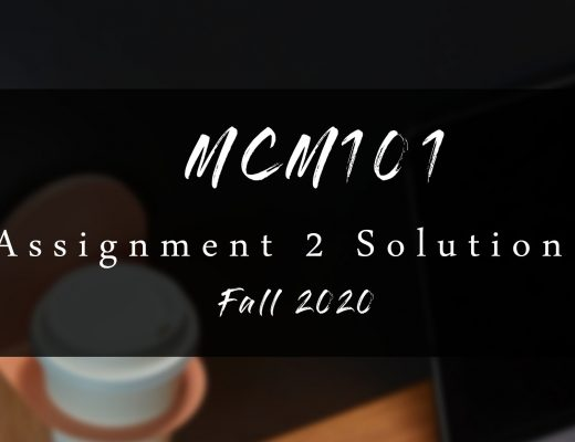 Mcm101 Assignment 2 Solution Fall 2020