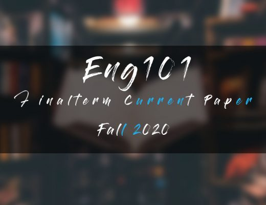 Eng101 Final term Current Paper Fall 2020