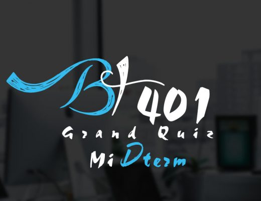 BT401 Grand Quiz Midterm 2020
