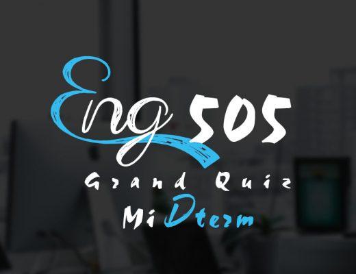 ENG505 Grand Quiz Midterm 2020