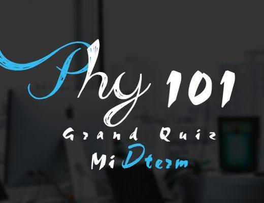 Phy101 Grand Quiz Midterm 2020