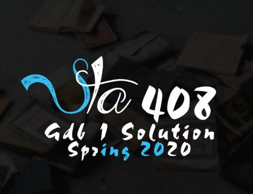 Sta408 GDB 1 Solution Spring 2020